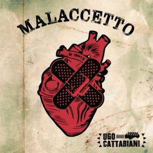 album Malaccetto - Ugo Cattabiani