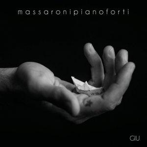 album GIU - I cantautori mi stracciano i coglioni - MASSARONI PIANOFORTI