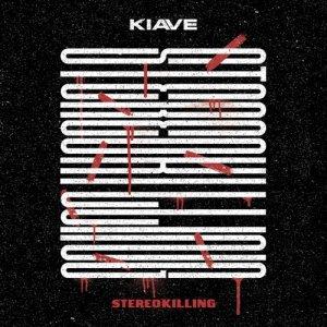 album StereoKilling - Kiave