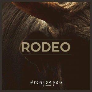 album Rodeo (single) - wrongonyou