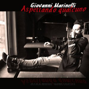 album Aspettando Qualcuno (single) - GIOVANNI MARINELLI