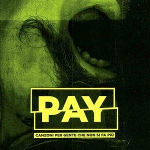 album Canzoni per gente che non si fa più - Pay