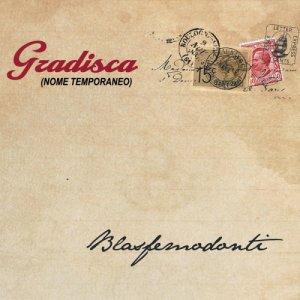 album Blasfemodonti - Gradisca (nome temporaneo)