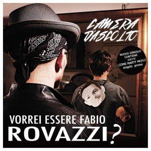 album Vorrei essere Fabio Rovazzi? - CAMERA D'ASCOLTO