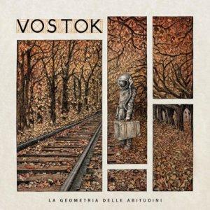 album La geometria delle abitudini - Vostok