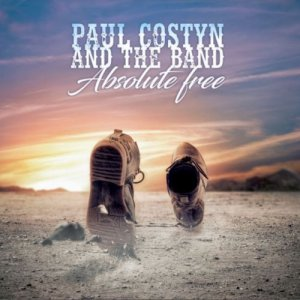 album Absolute Free - Paul Costyn & The Band