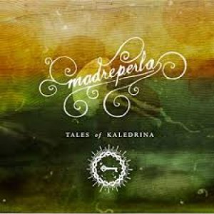 album MADREPERLA - TALES OF KALEDRINA