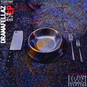 album DramaFellaz EP - ALLUPINTHEmix - 91Drama