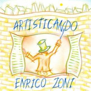 album Artisticando - Enrico_Zoni