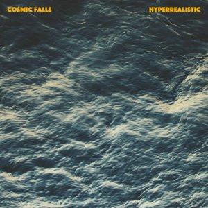 album Hyperrealistic - Cosmic Falls