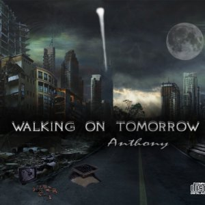 album Walking On Tomorrow - Anthony Valentino