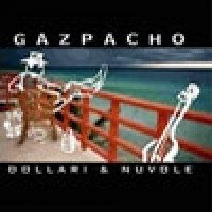 album Dollari E Nuvole - Gazpacho