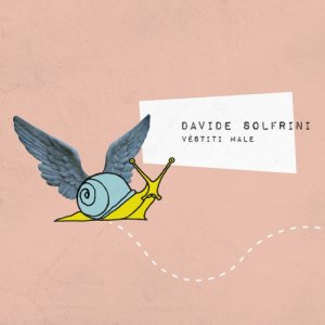 album Véstiti Male - Davide Solfrini