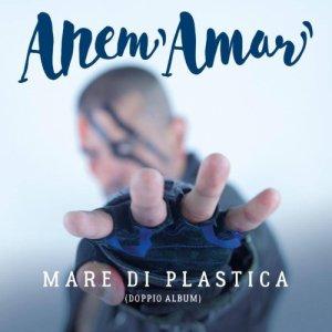 album Mare di plastica - Anem Amar