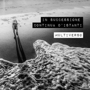 album In successione continua d'istanti - Multiverso