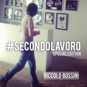 album #SecondoLavoro Special Edition - Niccolò Bossini