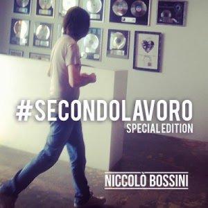 album #SecondoLavoro Special Edition - Niccolò Bossini
