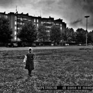 album Di Cosa Si Nasce - PETROLIO