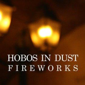 album Fireworks - Hobos in Dust