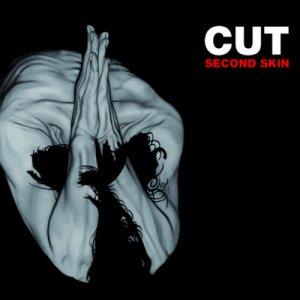 album Second Skin - Cut