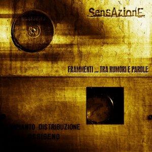 album Frammenti...Tra rumori e parole - Sensazione