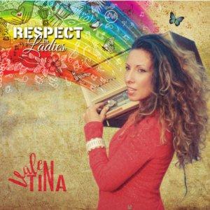 album Respect The Ladies - Valentina973