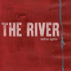album The River EP - Andrea Agosta
