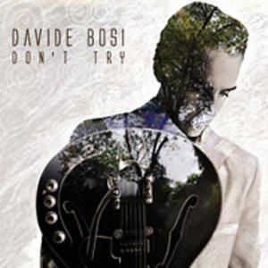 album Don't Try - Davide Bosi