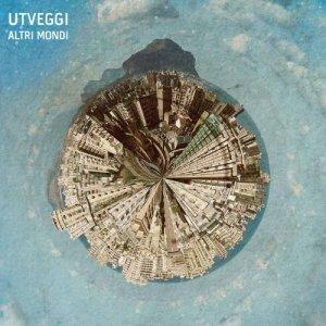 album ALTRI MONDI - UTVEGGI