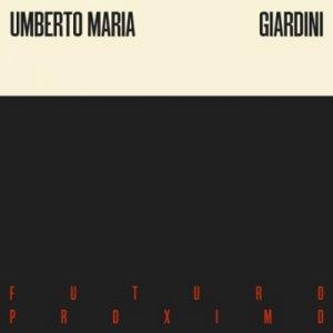 album Futuro Proximo - Umberto Maria Giardini (ex Moltheni)