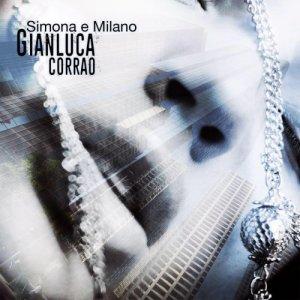 album Simona e Milano - Gianluca Corrao