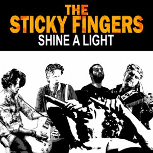 album Shine a Light - cover version - The Sticky Fingers