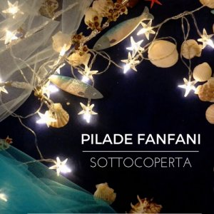 album Sottocoperta - Pilade Fanfani