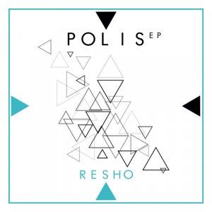 album POLIS EP - Resho
