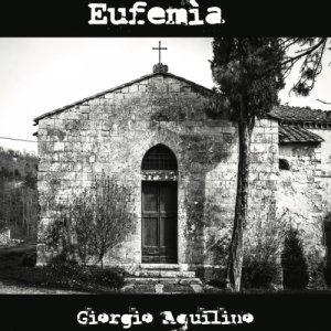 album Eufemìa - Giorgio Aquilino