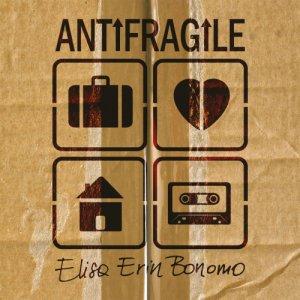 album Antifragile - Elisa Erin Bonomo