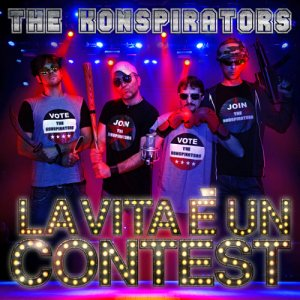 album La Vita è Un Contest - The Konspirators