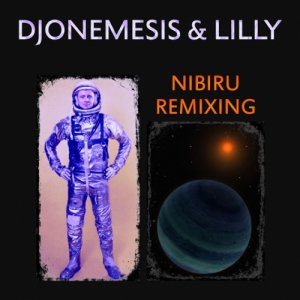 album Nibiru Remixing - DJoNemesis & Lilly