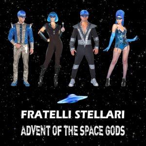 album Advent of the Space Gods - Fratelli Stellari