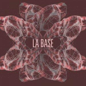 album La Base - EP - La Base