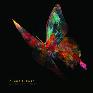 album Chaos Theory - My Monthly Date