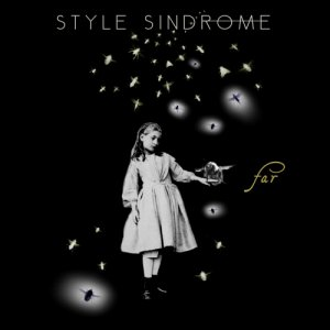 album Far - Style Sindrome