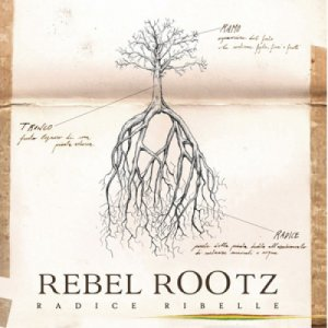album RADICE RIBELLE - rebel rootz