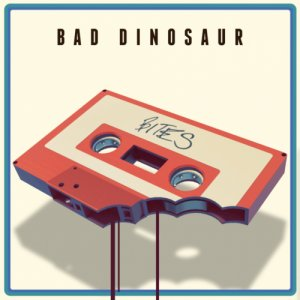 album BITES - Bad Dinosaur