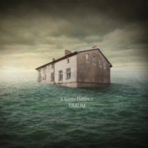 album Traum - Il Vuoto Elettrico
