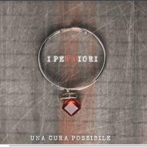 album Una cura possibile - I Peggiori
