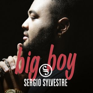 album Big Boy - Sergio Sylvestre