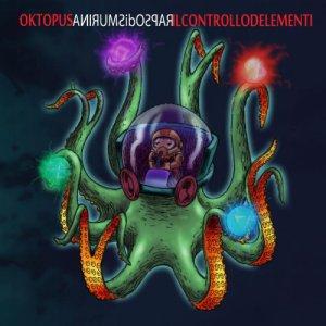 album Oktopus il controllo d'elementi - RAPSOdiSMURINA