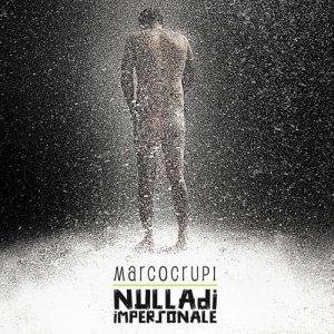 album NULLA DI IMPERSONALE - MARCO CRUPI