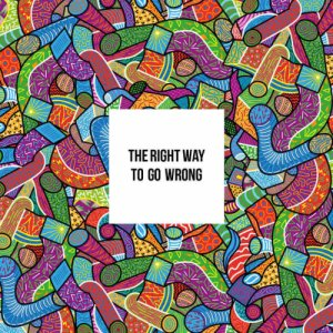album The Right Way To Go Wrong - BASSE